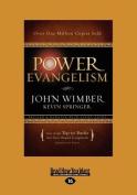Power Evangelism  [Large Print]