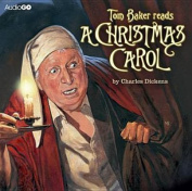 Tom Baker Reads A Christmas Carol [Audio]