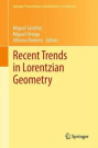 Recent Trends in Lorentzian Geometry