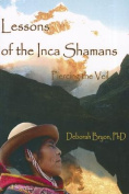 Lessons of the Inca Shaman