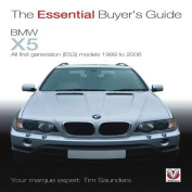 BMW X5: The Essential Buyer's Guide