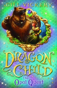 The Opal Quest (Dragonchild)