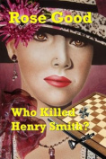Who Killed Henry Smith?