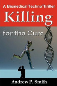 Killing for the Cure