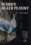 Sudden Death Playoff