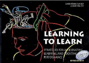 Learning To Learn (Strategies For Accelerating Learning And Boosting Performance)  [Paperback]