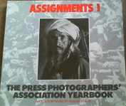 Assignments 1, The Press Photographers' Association Yearbook