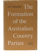 The Formation of the Australian Country Parties [Hardback]