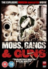 Mobs, Gangs and Guns [Region 2]