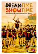Dreamtime Show Time - A History of Indigenous Players in the AFL [Region 4]