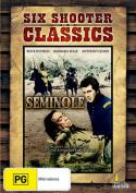 Six Shooter Classics: Seminole [Region 4]