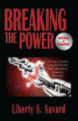 Breaking the Power ( Revised and Updated)