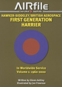 Hawker-Siddeley / British Aerospace First Generation Harrier in Worldwide Service