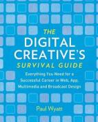 Digital Creatives' Survival Guide