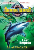 The Last Emprex (Shark Wars)