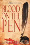 Blood on the Pen