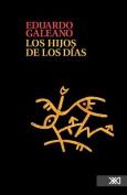 Los Hijos de Los Dias [Spanish]