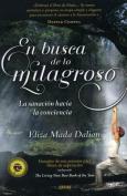 En Busca de Lo Milagroso [Spanish]