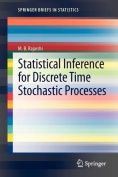 Statistical Inference for Discrete Time Stochastic Processes