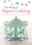 The World of Paper Crafting
