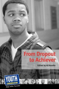 From Dropout to Achiever