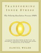Transforming Inner Stress