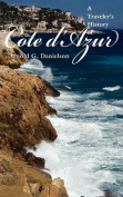 A Traveler's History of Cote D'Azur