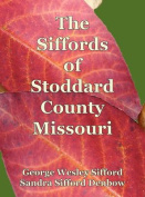 The Siffords of Stoddard County Missouri