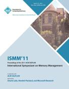 Ismm 11 Proceedings of the 2011 ACM Sigplan International Symposium on Memory Management