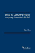 Writing in a Community of Practice