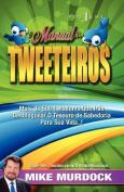 O Manual DOS Tweeteiros, Volume 1 [POR]