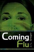 Coming Flu