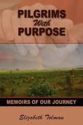 Pilgrims with Purpose