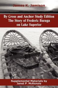 By Cross and Anchor Study Edition