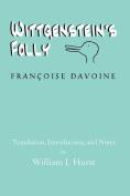 Wittgenstein's Folly