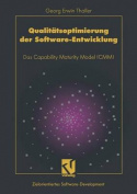 Qualitatsoptimierung der Software-Entwicklung [GER]