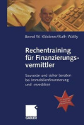 Rechentraining fur Finanzierungsvermittler [GER]