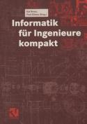 Informatik fur Ingenieure Kompakt [GER]