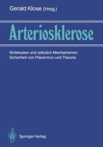 Arteriosklerose [GER] by Gerhard Klose.
