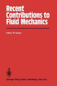 Recent Contributions to Fluid Mechanics