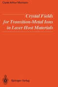 Crystal Fields for Transition-Metal Ions in Laser Host Materials