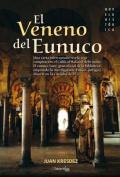 El Veneno del Eunuco [Spanish]