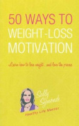50+ Ways to Motivational Weight Loss