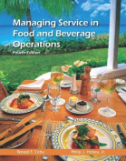 Managing Service in Food and Beverage Operations with Answer Sheet (Ahlei)