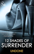 12 Shades of Surrender Undone