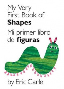 My Very First Book of Shapes/Mi Primer Libro de Figuras (World of Eric Carle) [Board book]