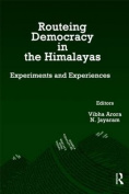 Routeing Democracy in the Himalayas