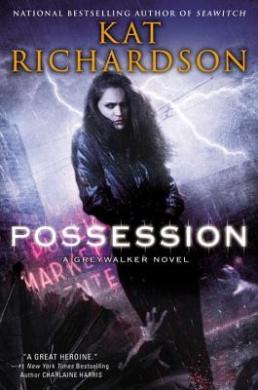 Possession (Greywalker Novels (Hardcover))