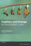 Tradition & Change in Australian Law