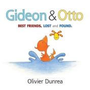 Gideon & Otto  : Best Friends, Lost and Found (Gossie & Friends) [Board book]